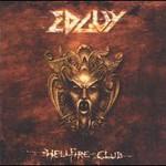 Edguy, Hellfire Club