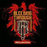 Bleeding Through, Declaration