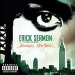 Erick Sermon, Chilltown, New York