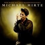 Michael Hirte, Der Mann mit der Mundharmonika