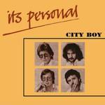 City Boy, It's Personal