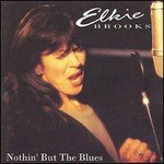 Elkie Brooks, Nothin' But The Blues