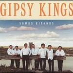 Gipsy Kings, Somos gitanos