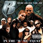 Ruff Ryders, Ryde or Die, Volume 3: In the R We Trust