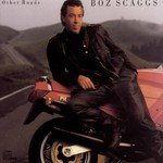 Boz Scaggs, Other Roads