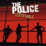 The Police, Certifiable: Live In Buenos Aires