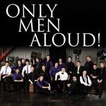 Only Men Aloud, Only Men Aloud