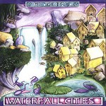 Ozric Tentacles, Waterfall Cities