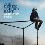 The Derek Trucks Band, Already Free