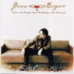 Goran Bregovic, Tales and Songs from Weddings and Funerals