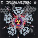 Pop Will Eat Itself, This Is The Day... This Is The Hour... This Is This!