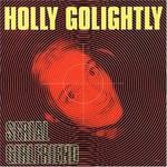Holly Golightly, Serial Girlfriend