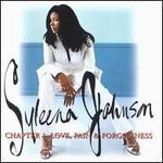 Syleena Johnson, Chapter 1: Love, Pain & Forgiveness