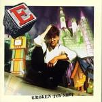 E, Broken Toy Shop