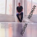 Joshua Redman, Compass