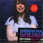 Andrew W.K., Close Calls With Brick Walls mp3