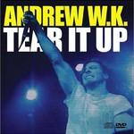 Andrew W.K., Tear It Up
