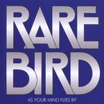 Rare Bird, As Your Mind Flies By