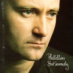 Phil Collins, ...But Seriously