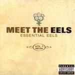 Eels, Meet the Eels: Essential Eels, Volume 1: 1996-2006