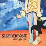Slobberbone, Crow Pot Pie