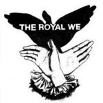 The Royal We, The Royal We