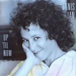 Janis Ian, Up 'til Now