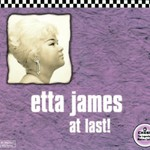 Etta James, At Last!