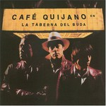 Cafe Quijano, La Taberna del Buda