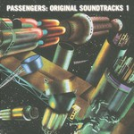 Passengers, Original Soundtracks 1