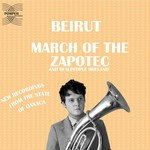 Beirut, March of the Zapotec / Holland