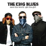 The King Blues, Save the World, Get the Girl