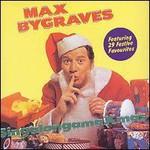 Max Bygraves, Singalongamaxmas
