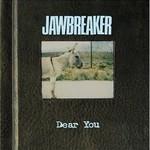 Jawbreaker, Dear You