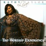 Kathy Taylor, Live: The Worship Experience