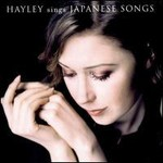 Hayley Westenra, Hayley Meets Japanese Songs