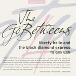 The Go-Betweens, Liberty Belle and the Black Diamond Express