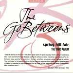 The Go-Betweens, Spring Hill Fair