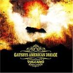 Gatsbys American Dream, Volcano
