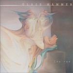 Glass Hammer, Lex Rex