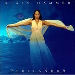 Glass Hammer, Perelandra