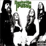 Nashville Pussy, Say Something Nasty