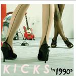 1990s, Kicks