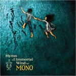 MONO, Hymn to the Immortal Wind