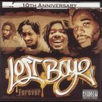 Lost Boyz, Forever