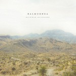 Balmorhea, All Is Wild, All Is Silent