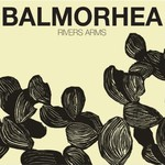 Balmorhea, Rivers Arms