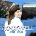 Anni Rossi, Rockwell