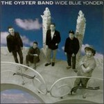 Oysterband, Wide Blue Yonder