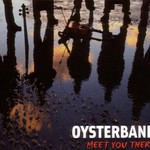 Oysterband, Meet You There